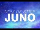 Nom De Strip Juno