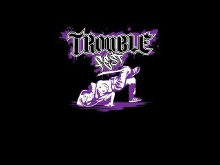 Trouble Fest MOOHAJinray