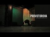 PROVOTOROVA || Film by OLGA TIORINA (Chase & Status feat. Major Lazer - Pressure)