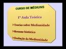 Espiritismo C M Aula 07 Teorias Sobre Mediunidade