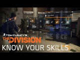 Tom Clancy's The Division - Know your Skills [EUROPE]
