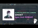 Oliver Heldens Feat. RUMORS - Ghost (Original Mix) (FL Studio Remake + FLP)