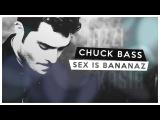 Chuck Bass   Sex is Bananaz [+plasta008]