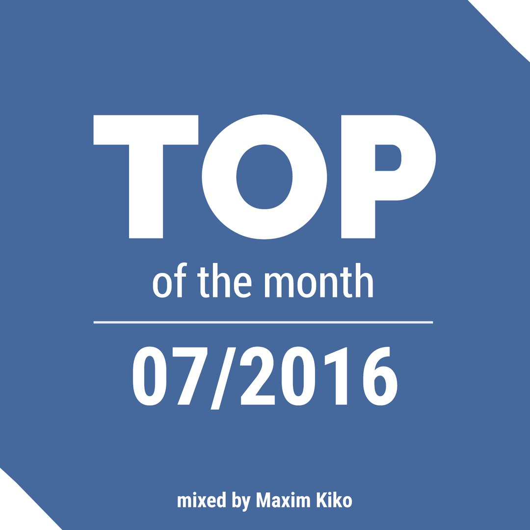 Top 10 of July 2016