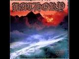 Bathory - Twilight Of The Gods (Full Album)