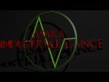 Asaka Industrial Dance (Zatox ft Katt Niall - Be As One)