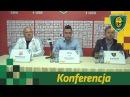 Konferencja po meczu GKS Katowice Chojniczanka Chojnice 11 05 2016