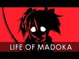 「AMV」Life of Madoka