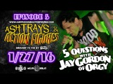 Twiztid - 5 Questions With Jay Gordon Of Orgy - Ashtrays &amp Action Figures Episode 5