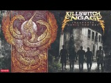 Killswitch Engage - Until The Day (Audio)