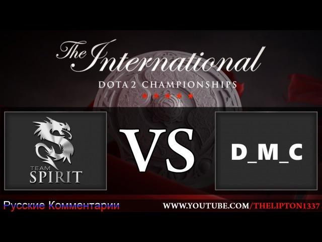 Dota 2 | Team Spirit vs D_M_C | The International 6 | 23.06.2016
