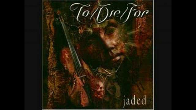 ToDieFor - (I Just) Died In Your Arms