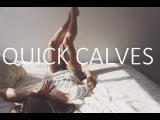 Быстрая тренировка для икр. Quick Calves - Calf Workout Less Than 5 Min #quickseries