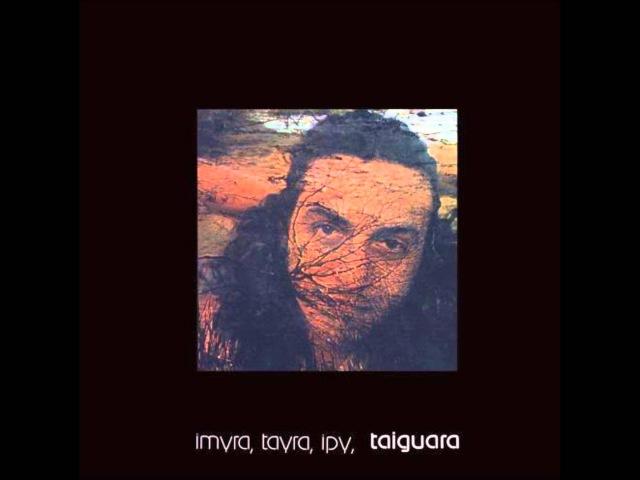 Taiguara - Imyra, Tayra, Ipy, Taiguara (1976) - Completo/Full Album