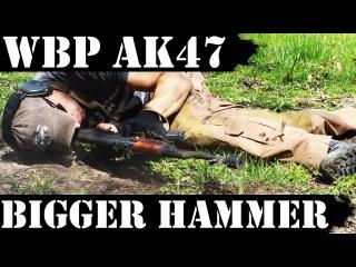 Polish AK47 WBP 3500rds later - Bigger Hammer!
