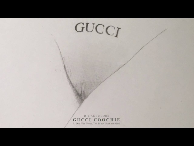 DIE ANTWOORD - GUCCI COOCHIE ft. Dita Von Teese, The Black Goat God (Official Audio)