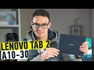 Lenovo TAB 2 A10-30 (X30F): обзор планшета