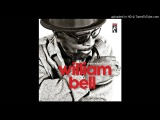William Bell - Born Under a Bad Sign (HD)