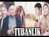 Tubanlik Yangi uzbek kino 2015 | Тубанлик Янги узбек кино 2015