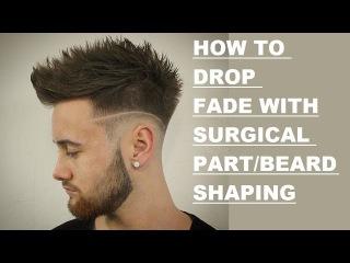 Drop Fade /Surgical Part - Kieron The Barber -