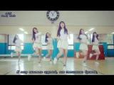 [AST] 여자친구 (GFriend) - 유리구슬 (Glass Bead) [rus sub/рус саб] [MV]