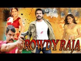 Rowdy Raja - (2015) - Dubbed Hindi Movies 2015 Full Movie HD l R.K., Sada, Meghna Naid