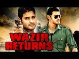 Wazir Returns South Hindi Dubbed Hindi Movies 2015 | Mahesh Babu, Prakash Raj, Brahmanandam
