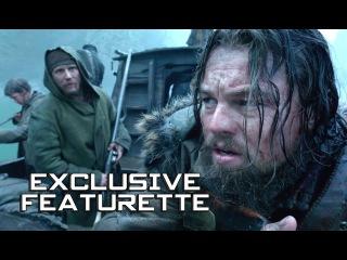 Выживший видео о работе над фильмом THE REVENANT Exclusive Featurette - Becoming the Revenant (2016) Leonardo DiCaprio