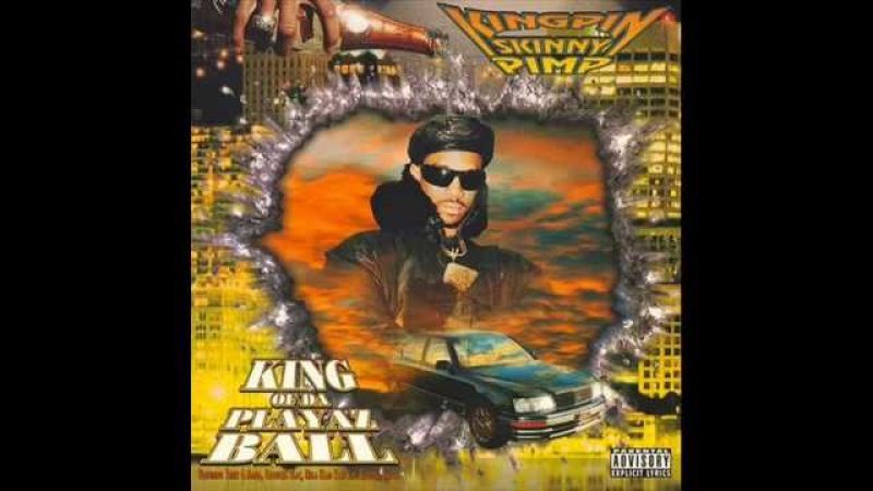 Kingpin Skinny Pimp - King of Da Playaz Ball [Full Album - 1996]