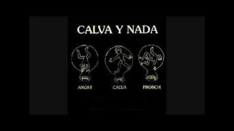 Calva Y Nada Fernes Leid 1994