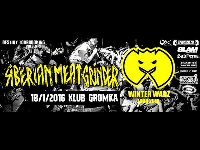 SIBERIAN MEAT GRINDER (Rus) - LIVE - Klub Gromka - 18.01.2016 - [FULL SHOW]