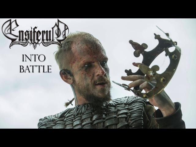 Vikings   Ensiferum - Into Battle