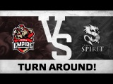 Turn around! by Team Empire vs Team Spirit  DreamLeague 5