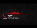 DnB - Feint - We Won't Be Alone (feat. Laura Brehm) Monstercat Release_HD