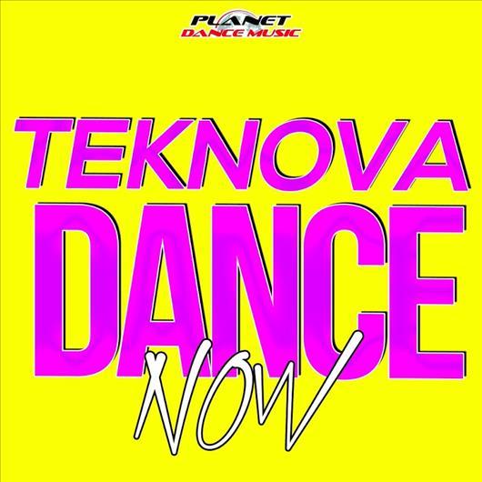 Teknova - Dance Now (Original Mix)