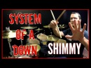SOAD Shimmy Drum Cover