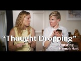 Thought Dropping wHannah Hart! #IAmStigmaFree World Mental Health Day 2015