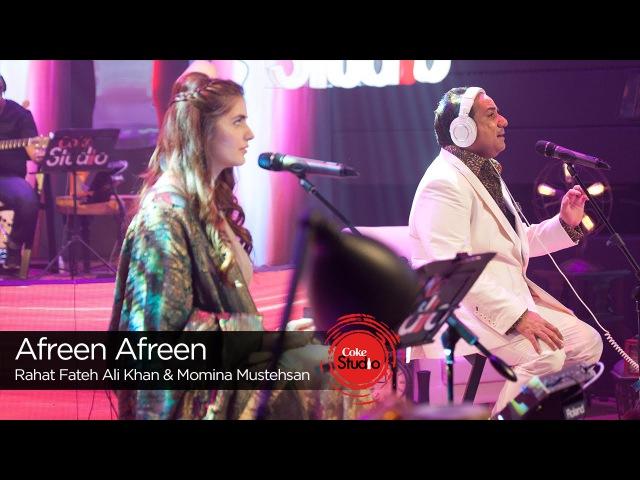 Afreen Afreen Rahat Fateh Ali Khan Momina Mustehsan Episode 2 Coke Studio Season 9