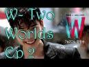 WTW EP 2 ENGSUB INDOSUB