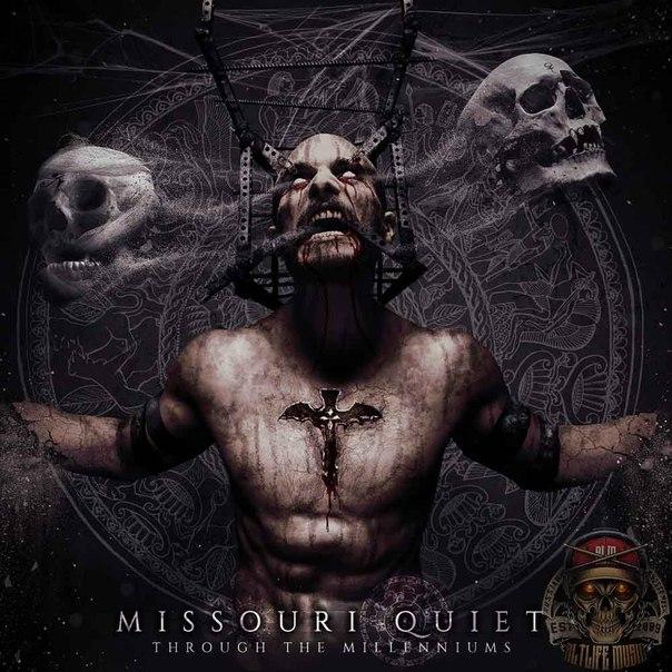 Missouri Quiet - Through The Millenniums (2016)