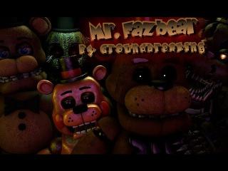 [FNAF SFM] Mr.Fazbear by GroundBreaking