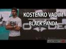 Vadim Kostenko I Black Panda