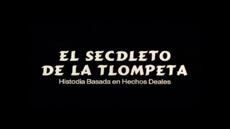 El SECDLETO DE LA TLOMPETA de JAVIER FESSER (1995)