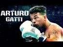 Arturo Gatti - Thunder ᴴᴰ 2016