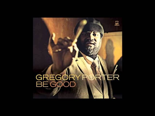 Gregory Porter - Real Good Hands (Jazz, Soul Music)