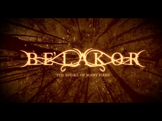 BE'LAKOR - The Smoke Of Many Fires (Official Lyric Video)   Napalm Records