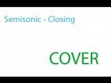 Semisonic - Closing Time (COVER)