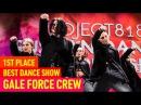 GALE FORCE CREW —1st Place, Best Hip Hop Crew @ RDC15 Project818 Russian Dance Championship