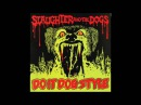 Slaughter and the Dogs Do It Dog Style Full Album
