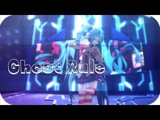 【MMD】Ghost rule【1080p 60 FPS】